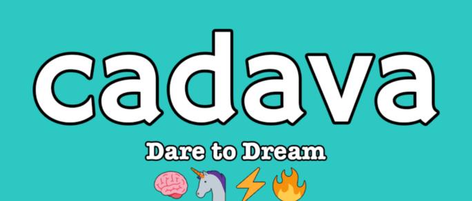 Cadava: Ident Dare to Dream